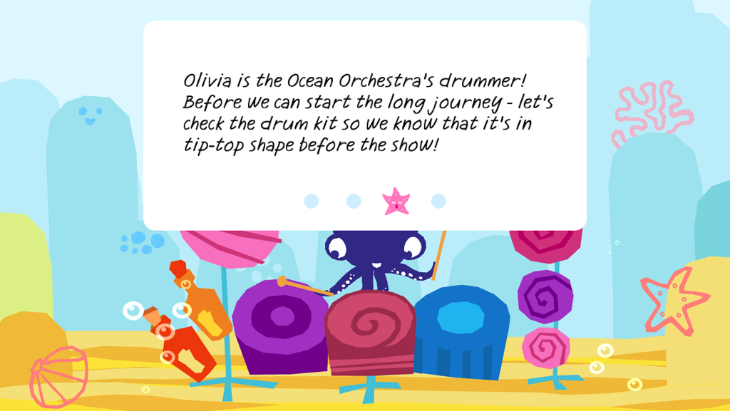 Olivia the Outstanding Octopus plays the drums.